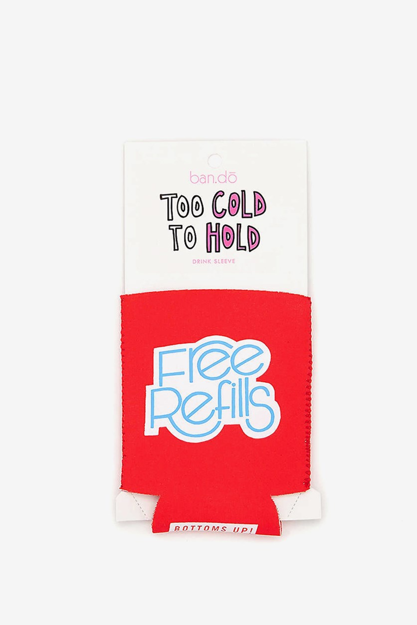 Free Refills Too Cold To Hold Drink Sleeve, Red