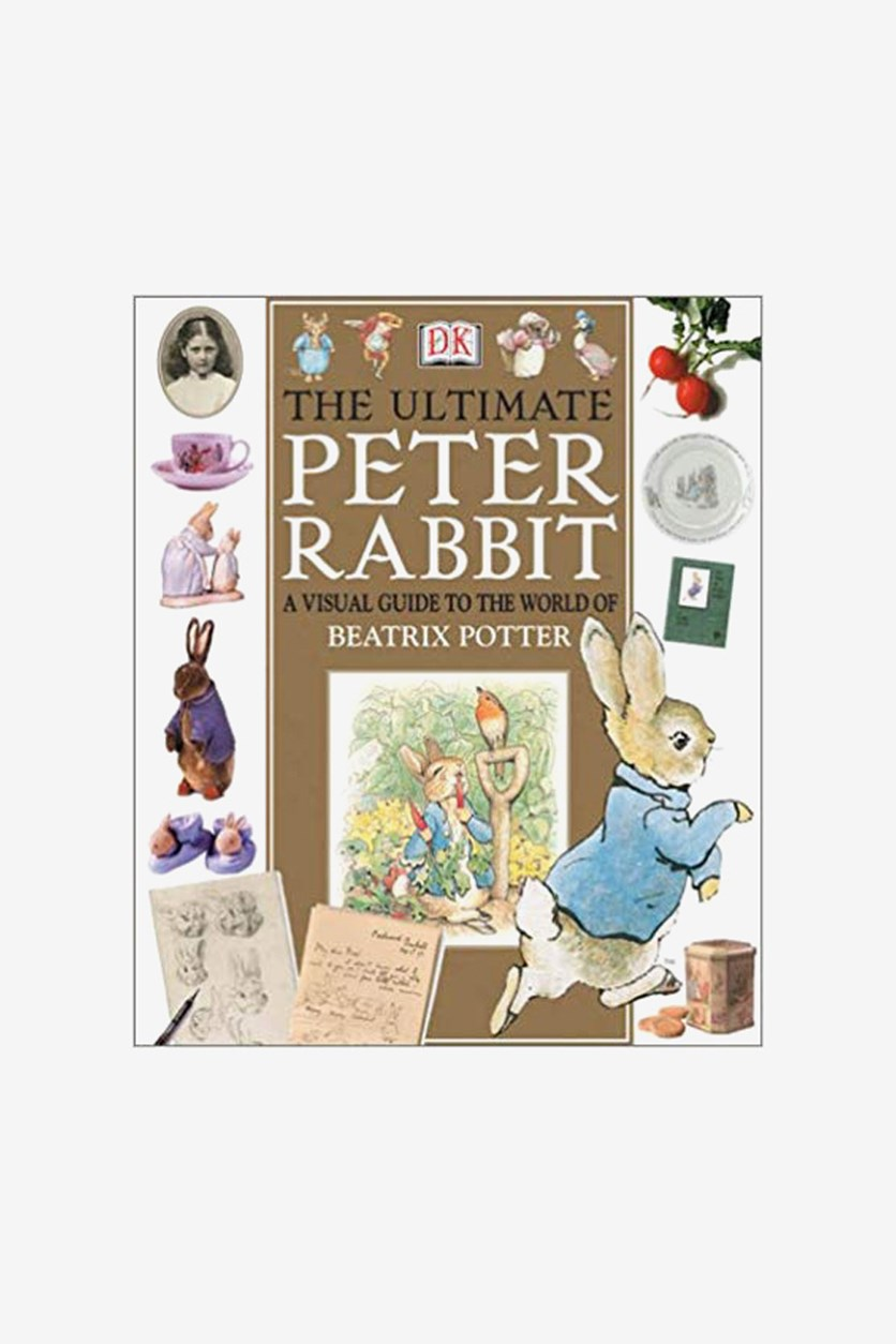 The Ultimate Peter Rabbit : A Visual Guide to the World of Beatrix Potter, White Combo