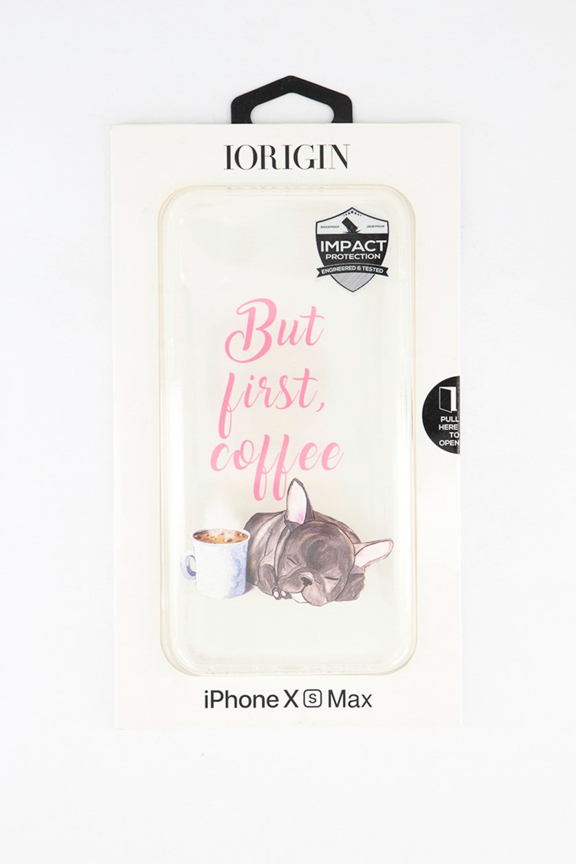 iPhone Xs Max But First, Coffee Soft Case, Clear